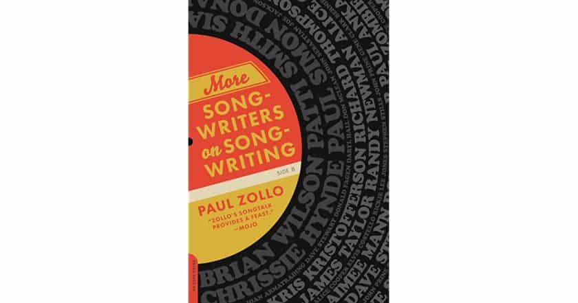 More Songwriters on Songwriting by Paul Zollo