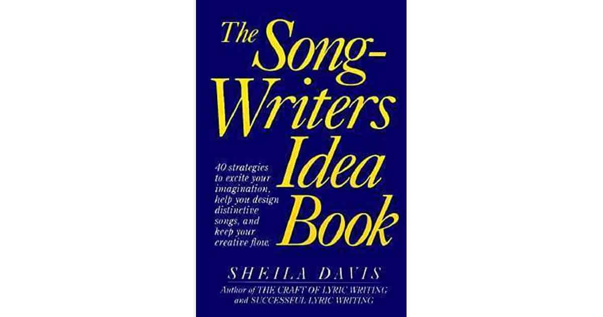 The Songwriters Idea Book - Sheila Davis